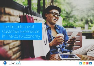 The Importance of Customer Experience in The 2016 Economy