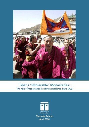 """Tibet's """"Intolerable"""" Monasteries"""
