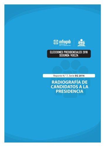 RADIOGRAFÍA DE CANDIDATOS A LA PRESIDENCIA
