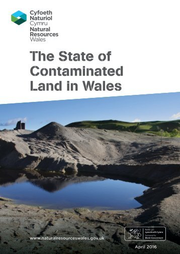 The State of Contaminated Land in Wales
