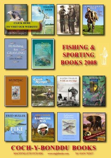 COCH-Y-BONDDU BOOKS FISHING & SPORTING BOOKS 2008