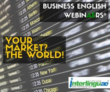 YOUR MARKET? THE WORLD!