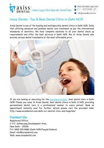 Best Dentist in Delhi NCR- Best Dental Clinic in East Delhi