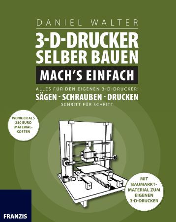 Leseprobe: 3-D Drucker selber bauen