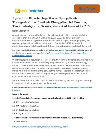 Global Agriculture Biotechnology Market to 2022 Analysis,Segment,Trends and Forecasts:Brisk Insights