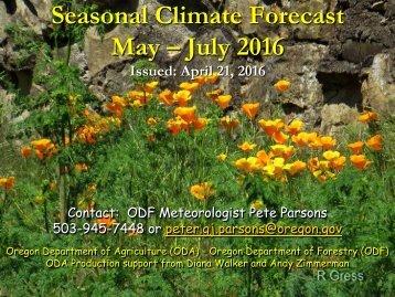 Seasonal Climate Forecast May – July 2016