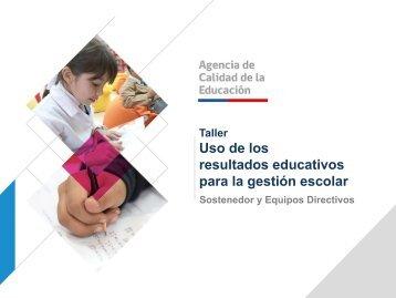 Uso de los resultados educativos para la gestión escolar