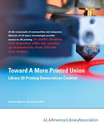 Toward A More Printed Union