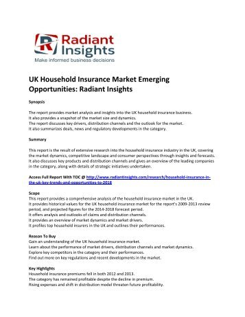 UK Household Insurance Market Emerging Opportunities, Products and Competitive Landscape 2018 By Radiant Insights