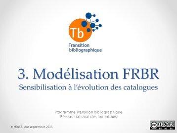 3 Modélisation FRBR