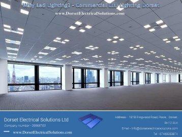 Why Led Lighting - Commercial LED Lighting Dorset