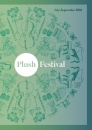 Welcome to the 21st season of Plush Festival
