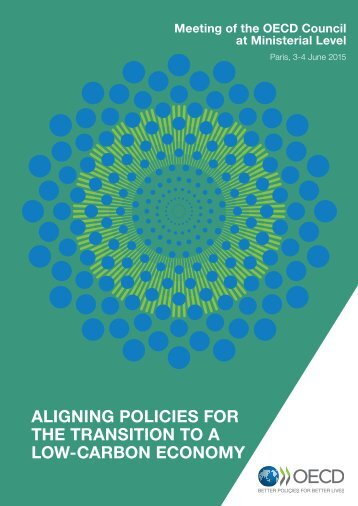 ALIGNING POLICIES FOR THE TRANSITION TO A LOW-CARBON ECONOMY