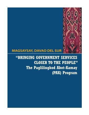 The Paglilingkod Abot-Kamay (PAK) Program - Official Website of ...