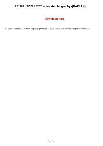 LT 520 LT520 LT/520 annotated biography -[KAPLAN]