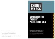 CANDIDATES FOR THE KENT POLICE FORCE AREA