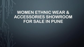 Women Ethnic Wear & Accessories Showroom for Sale