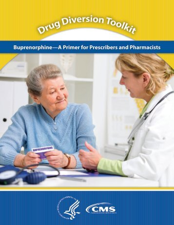 Buprenorphine—A Primer for Prescribers and Pharmacists