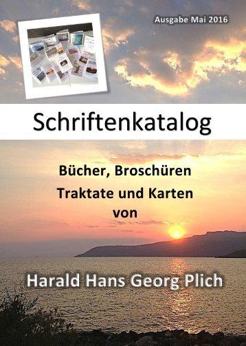Schriftenkatalog Harald Plich - Ausgabe Mai 2016