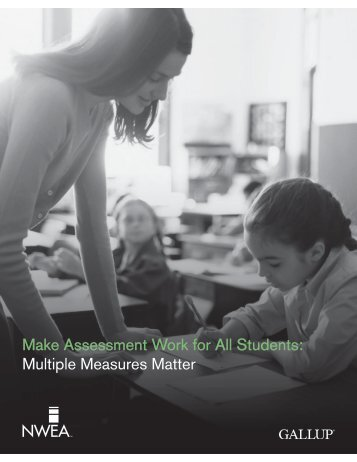 Make Assessment Work for All Students Multiple Measures Matter