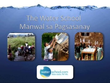 Part I: Sanitation - The Water School