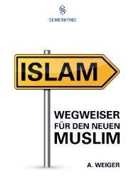 ISLAM - Wegweiser für den neuen Muslim