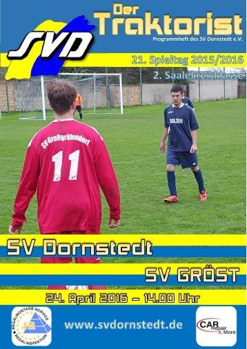 """""""Der Traktorist"""" - 21. Spieltag 2015/2016 - SV Dornstedt vs. SV Gröst"""