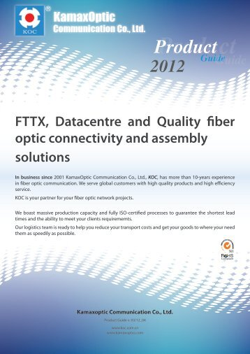FTTX, Datacentre And Quality Fiber Optic Connectivity And