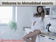Meet particular escorts model, airhostess and college going girls in Ahmedabad