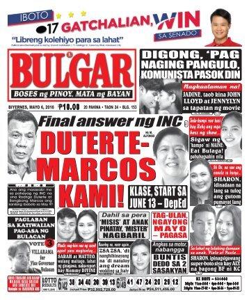 May 6, 2016 BULGAR: BOSES NG PINOY, MATA NG BAYAN