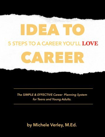 IDEA to CAREER: 5 Steps to a Career You'll Love.