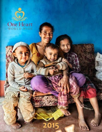 One Heart World-Wide Annual Report 2016