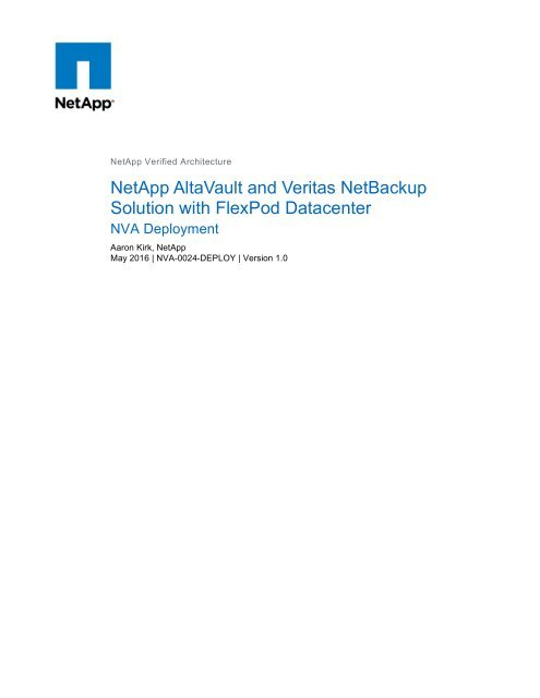 NetApp AltaVault and Veritas NetBackup Solution with FlexPod
