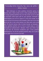 Troverdig Online Security tips mens du spiller i Online Casino