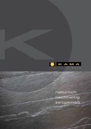KAMA Katalog als PDF-Datei - Kama Naturstein