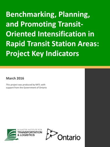 Oriented Intensification in Rapid Transit Station Areas Project Key Indicators