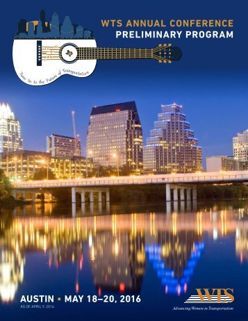 Austin • May 18–20 2016 WTS Annual Conference preliminary program