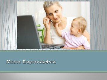 Madre Emprendedora