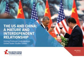 THE US AND CHINA A MATURE AND INTERDEPENDENT RELATIONSHIP