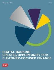 DIGITAL BANKING CREATES OPPORTUNITY FOR CUSTOMER-FOCUSED FINANCE