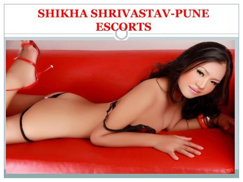 Hot Pune Escorts Dating Services