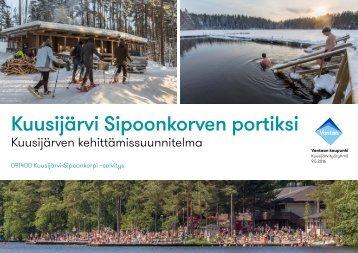 Kuusijärvi Sipoonkorven portiksi