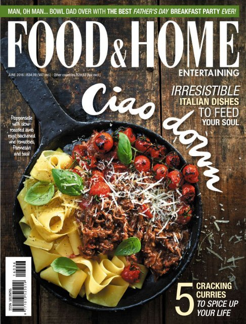 Food & Home Entertaining - June 2016