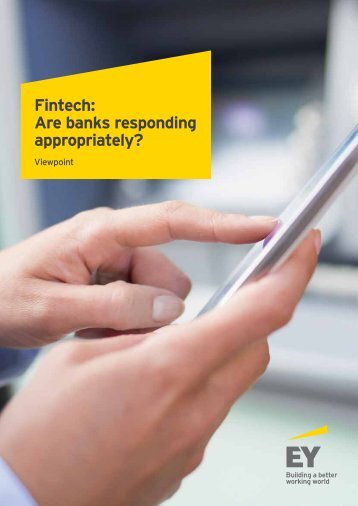 Fintech Are banks responding appropriately?