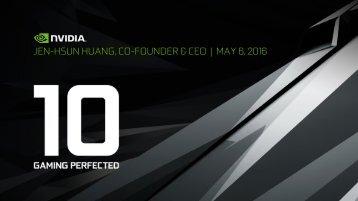 JEN-HSUN HUANG CO-FOUNDER & CEO | MAY 6 2016