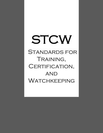 STCW - Standards for Training, Certification, and Watchkeeping