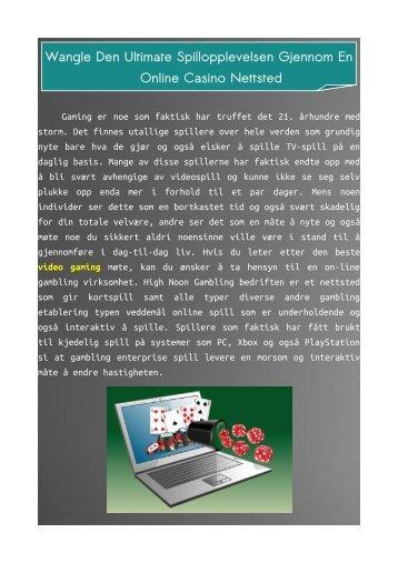 Wangle den Ultimate Spillopplevelsen Gjennom en Online Casino Nettsted