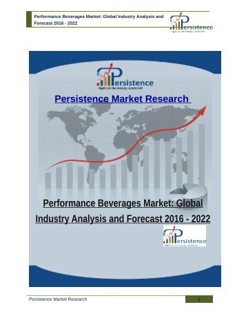 Performance Beverages Market: Global Industry Analysis and Forecast 2016 - 2022