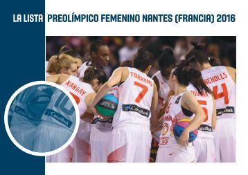 la lista PREOLÍMPICO FEMENINO NANTES (FRANCIA) 2016