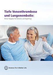 BAYER Patientenratgeber - Tiefe Venenthrombose und Lungenembolie